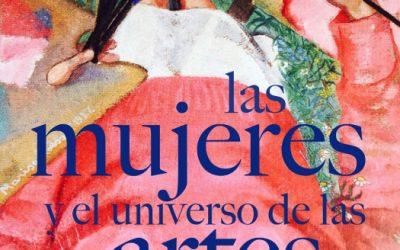 Las mujeres y el universo de las artes