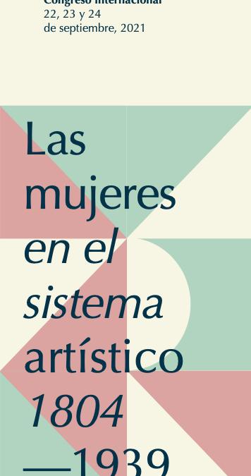 Las mujeres en el sistema artístico, 1804-1939